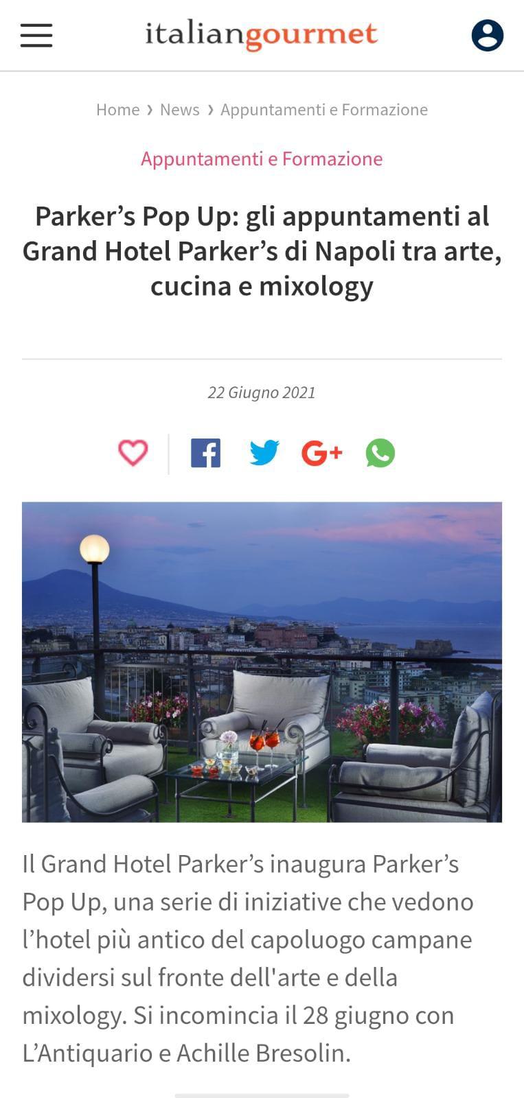 GRAND HOTEL PARKER'S – ITALIAN GOURMET – GIUGNO 2021
