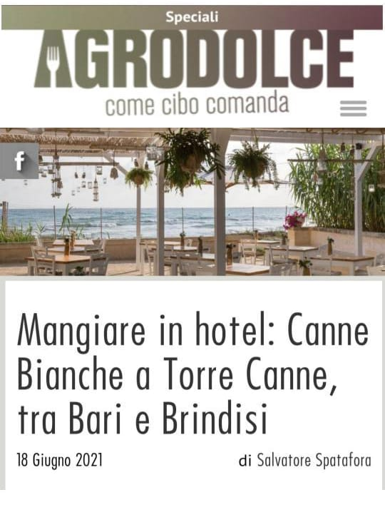 CANNE BIANCHE LIFESTYLE HOTEL – AGRODOLCE – GIUGNO 2021